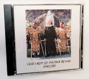 Our Lady of Fatima Rehab Singers - CD
